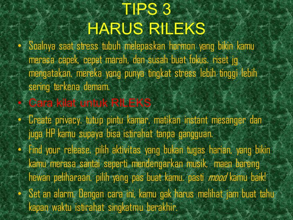 TIPS 3 HARUS RILEKS