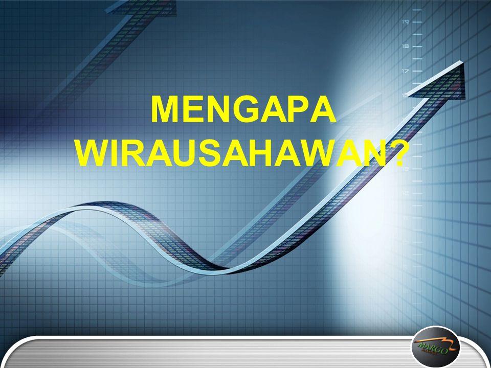 MENGAPA WIRAUSAHAWAN