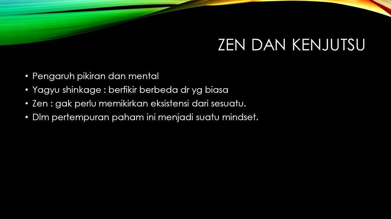 Zen dan kenjutsu Pengaruh pikiran dan mental