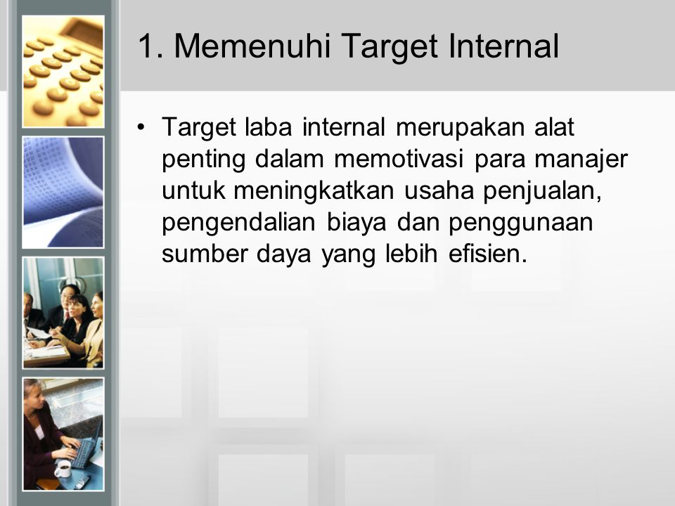 1. Memenuhi Target Internal