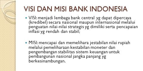 VISI DAN MISI BANK INDONESIA
