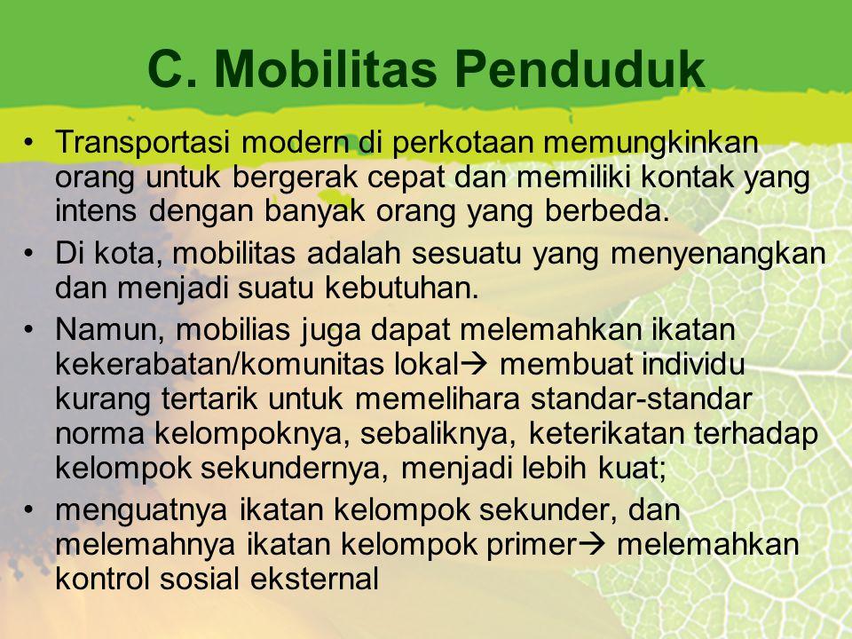 C. Mobilitas Penduduk