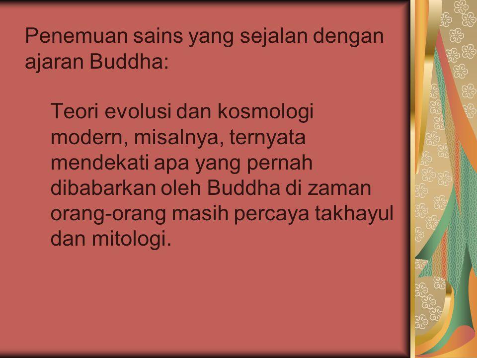 Penemuan sains yang sejalan dengan ajaran Buddha: