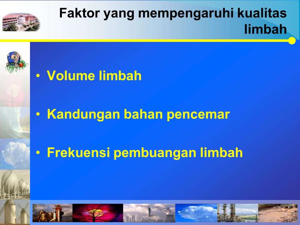 Faktor yang mempengaruhi kualitas limbah