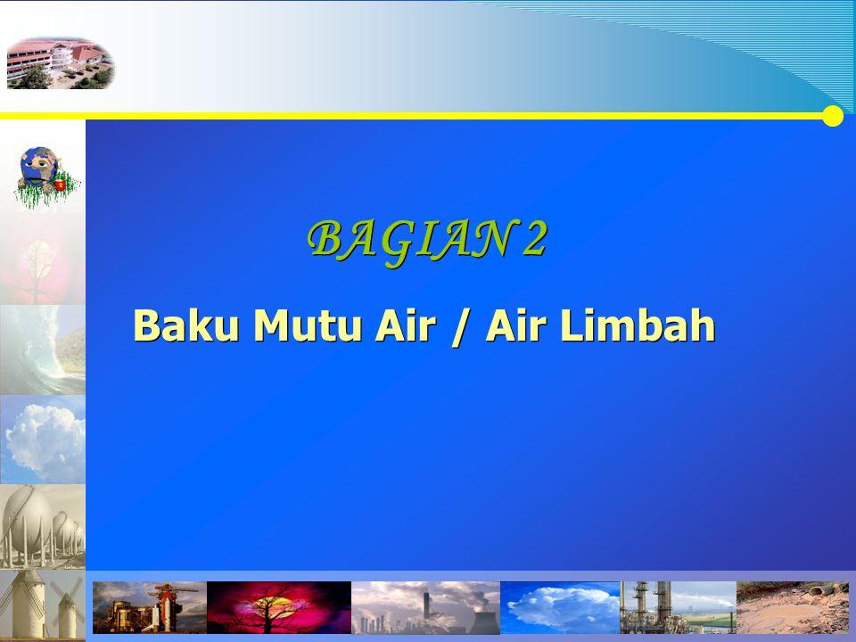 Baku Mutu Air / Air Limbah