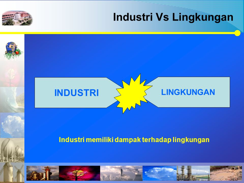 Industri Vs Lingkungan