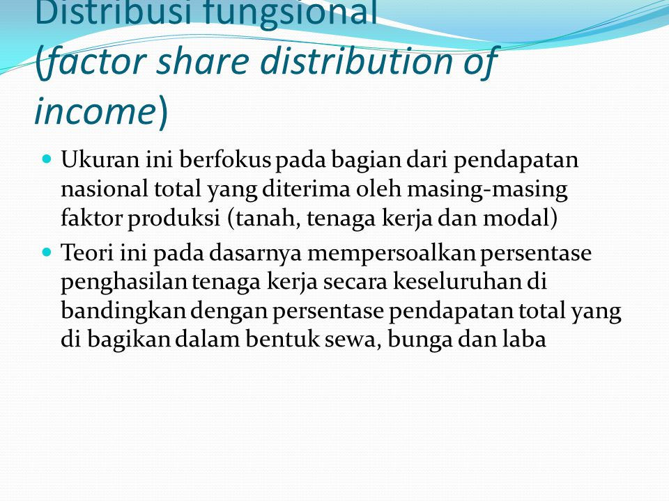 Distribusi fungsional (factor share distribution of income)