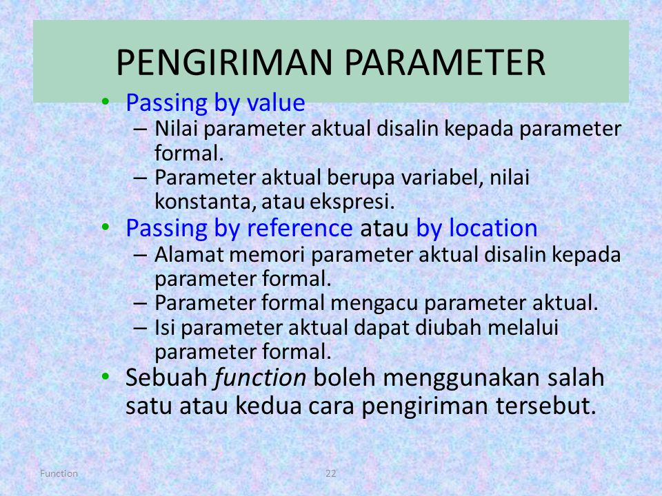 PENGIRIMAN PARAMETER Passing by value