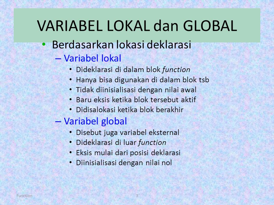 VARIABEL LOKAL dan GLOBAL