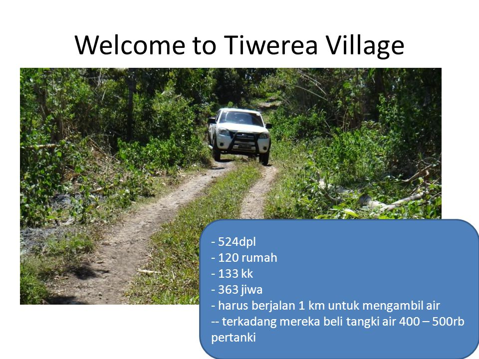 Welcome to Tiwerea Village