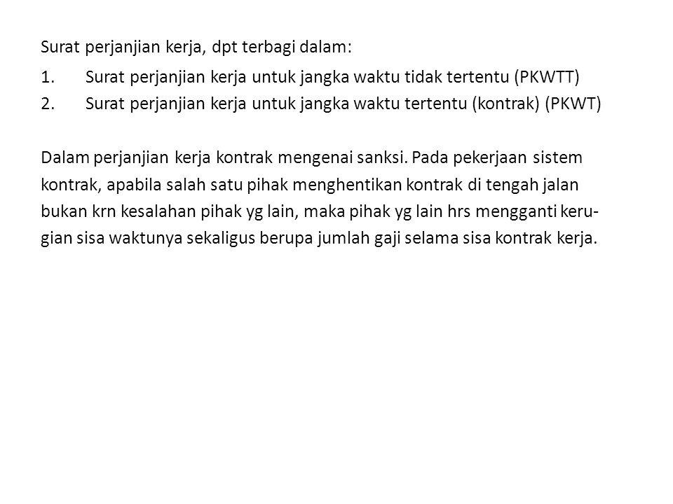 Surat perjanjian kerja, dpt terbagi dalam: