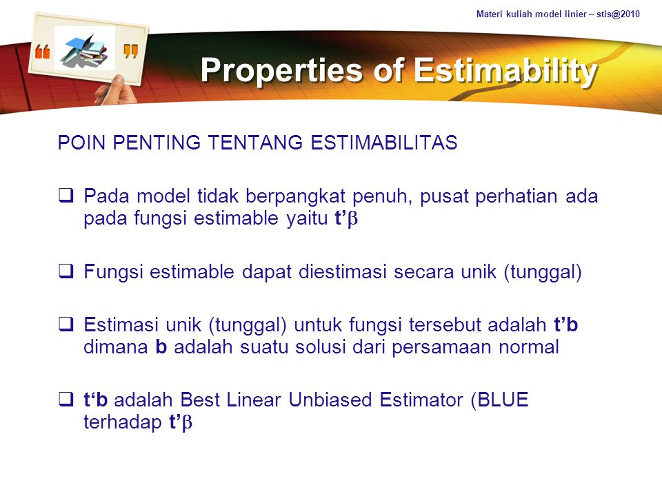 Properties of Estimability