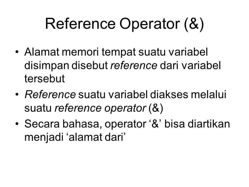 Reference Operator (&)