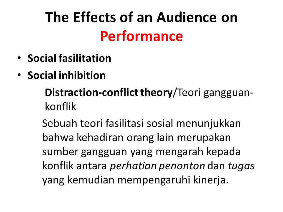 The Effects of an Audience on Performance