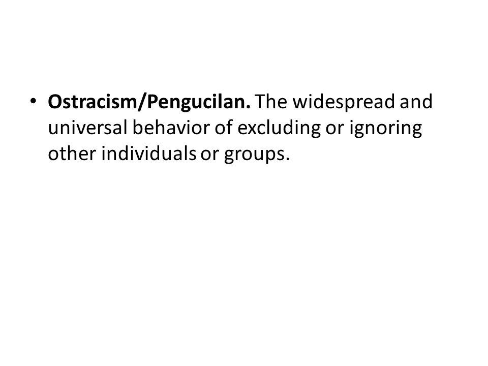Ostracism/Pengucilan