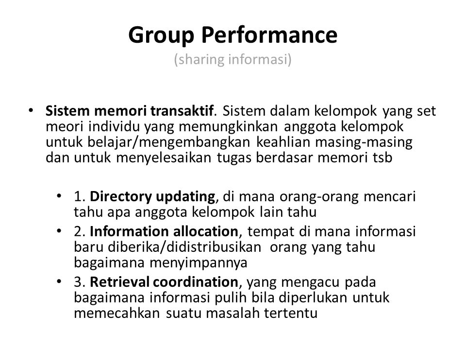 Group Performance (sharing informasi)