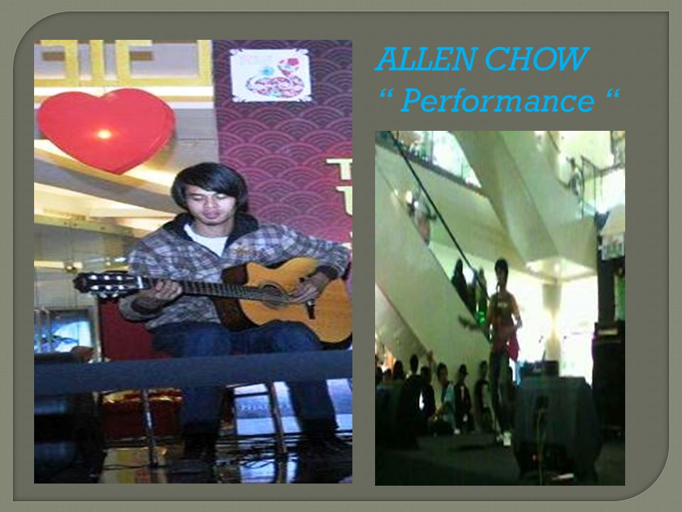 ALLEN CHOW Performance