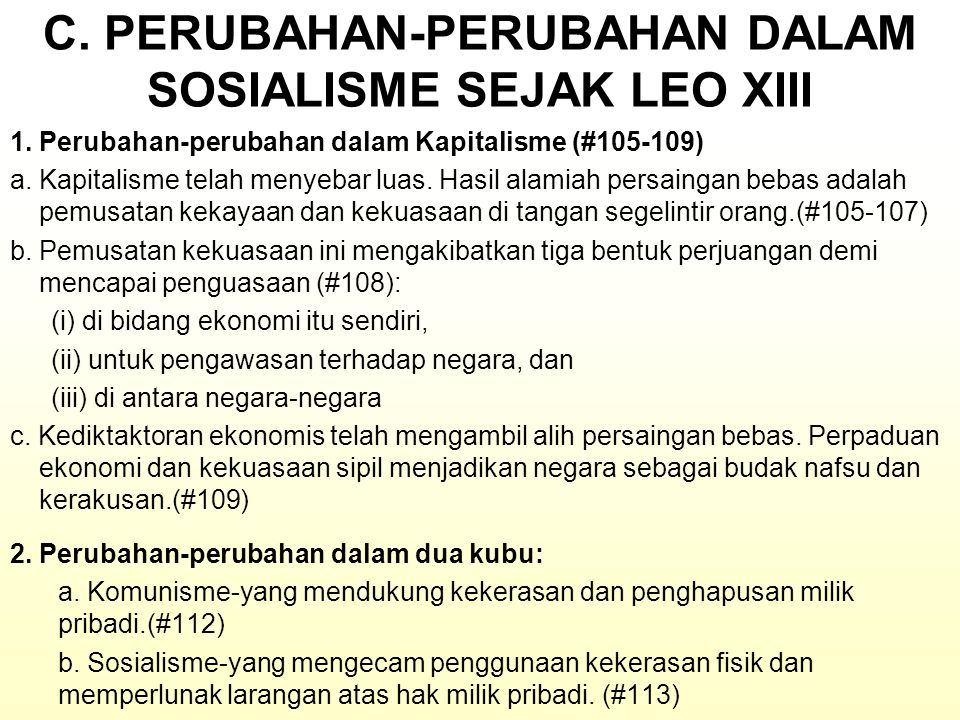 C. PERUBAHAN-PERUBAHAN DALAM SOSIALISME SEJAK LEO XIII
