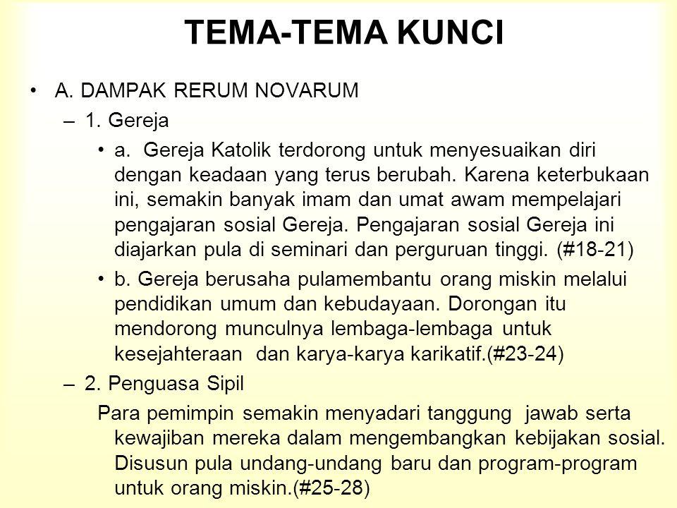 TEMA-TEMA KUNCI A. DAMPAK RERUM NOVARUM 1. Gereja