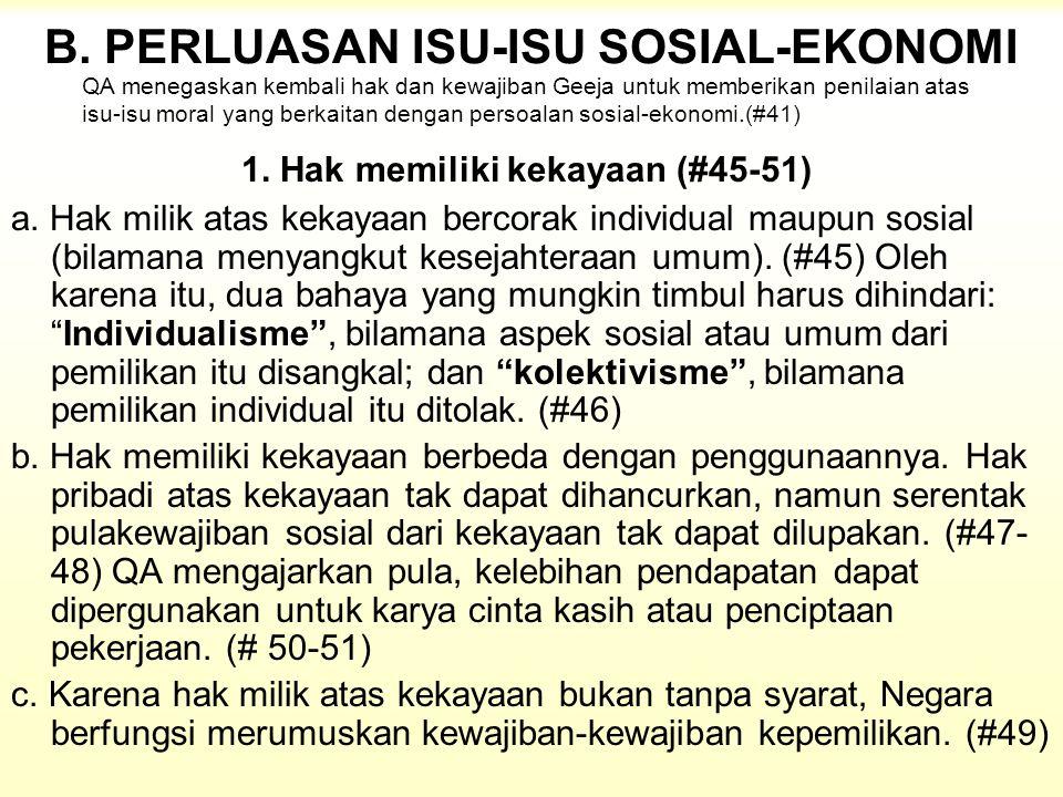 B. PERLUASAN ISU-ISU SOSIAL-EKONOMI