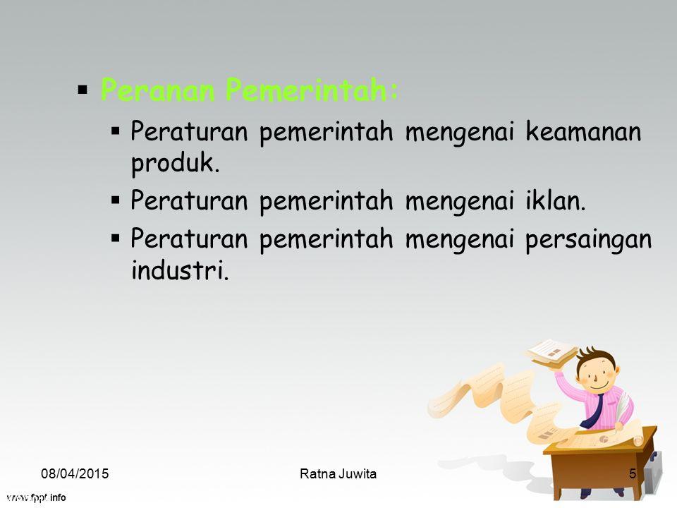 Peranan Pemerintah: Peraturan pemerintah mengenai keamanan produk.