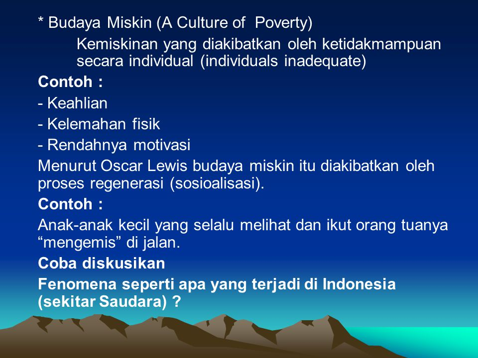* Budaya Miskin (A Culture of Poverty)