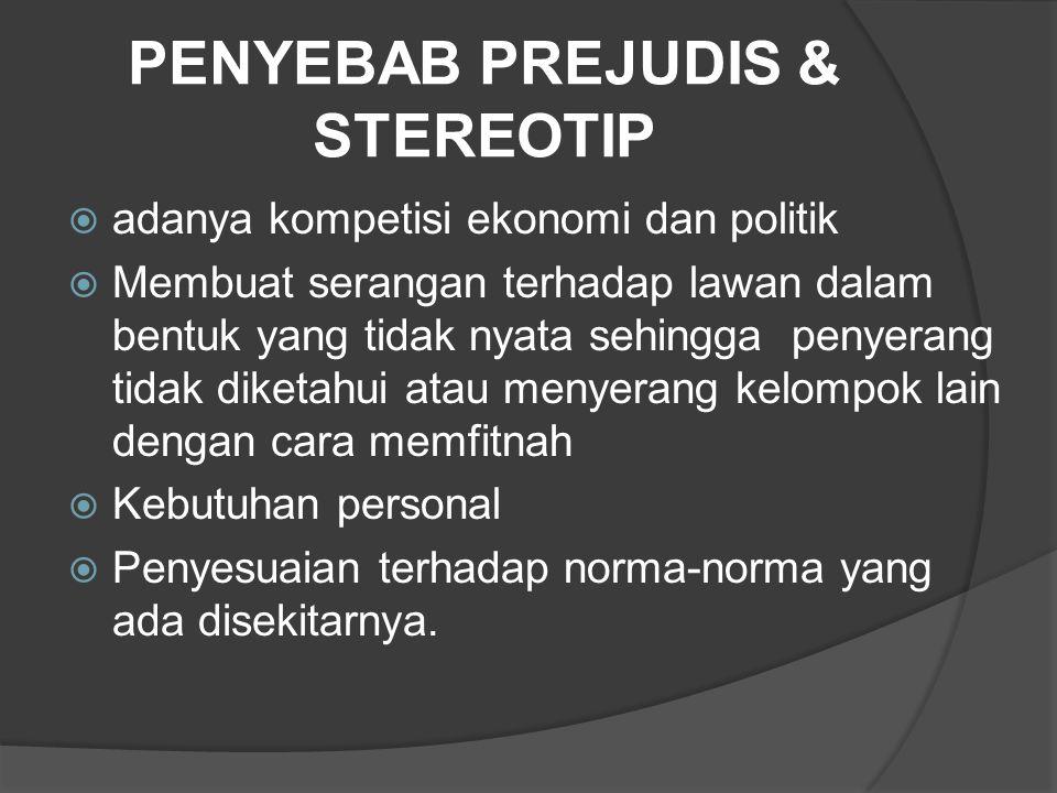 PENYEBAB PREJUDIS & STEREOTIP