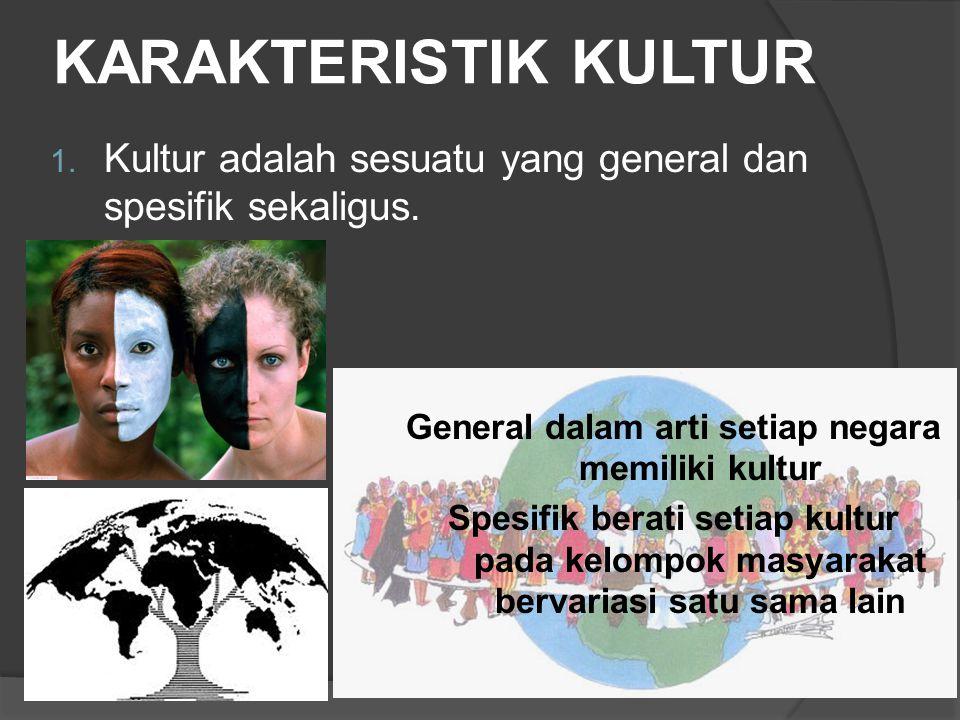 General dalam arti setiap negara memiliki kultur