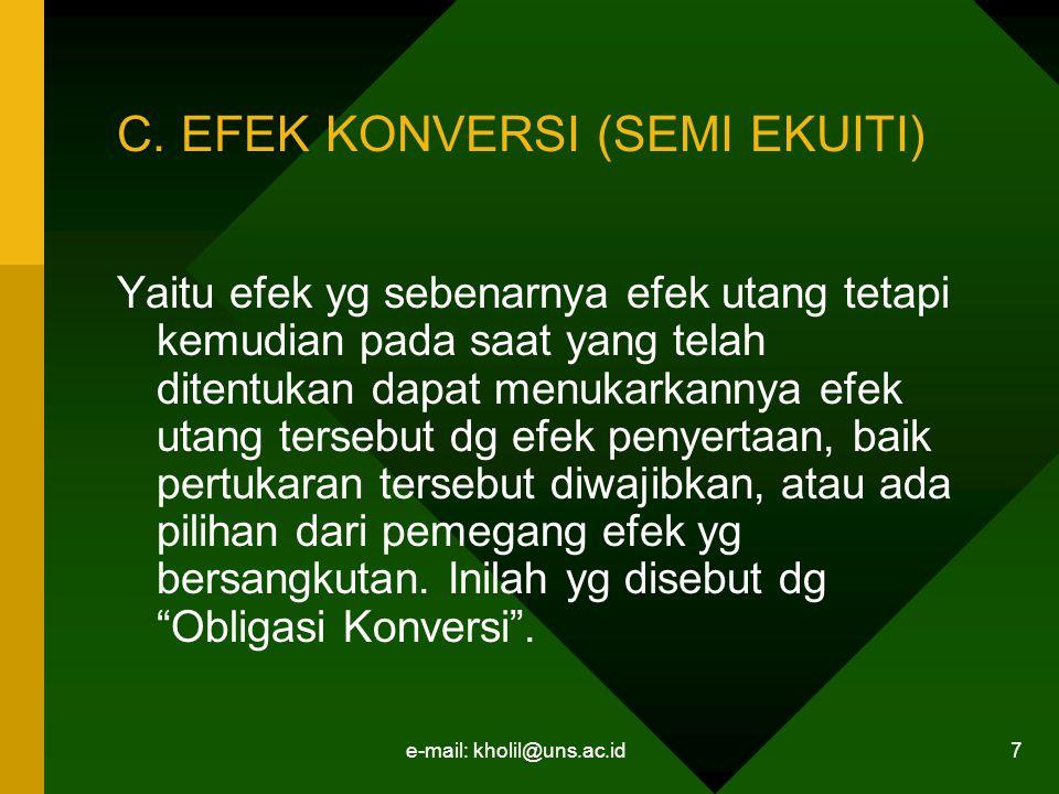 C. EFEK KONVERSI (SEMI EKUITI)