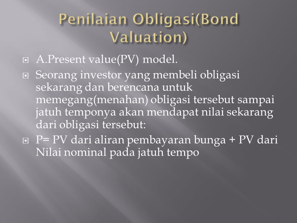 Penilaian Obligasi(Bond Valuation)