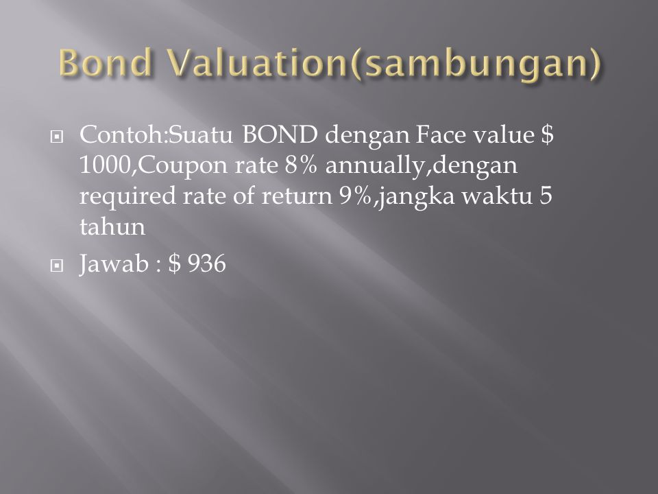 Bond Valuation(sambungan)