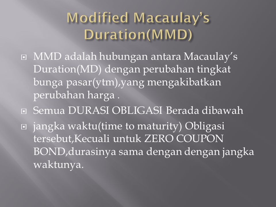 Modified Macaulay's Duration(MMD)