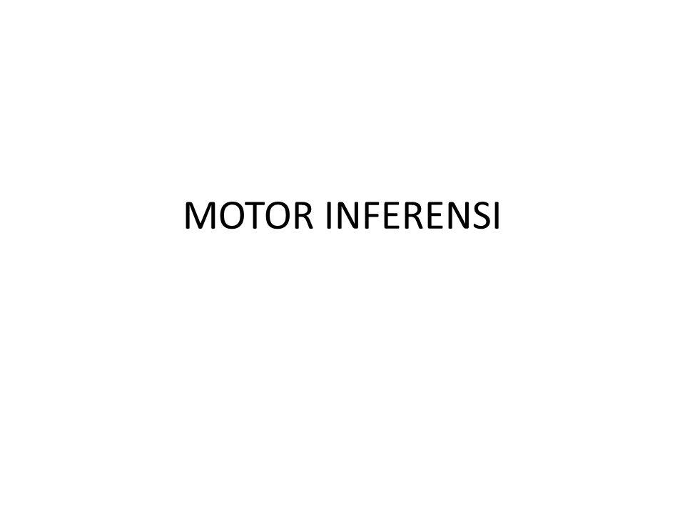 MOTOR INFERENSI