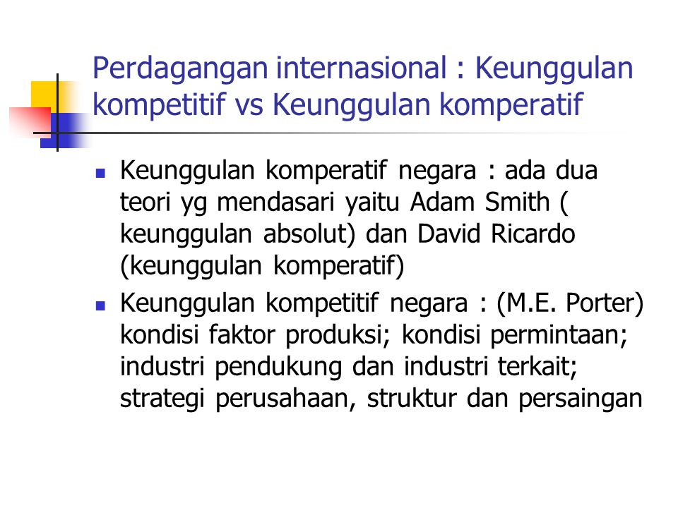Perdagangan internasional : Keunggulan kompetitif vs Keunggulan komperatif