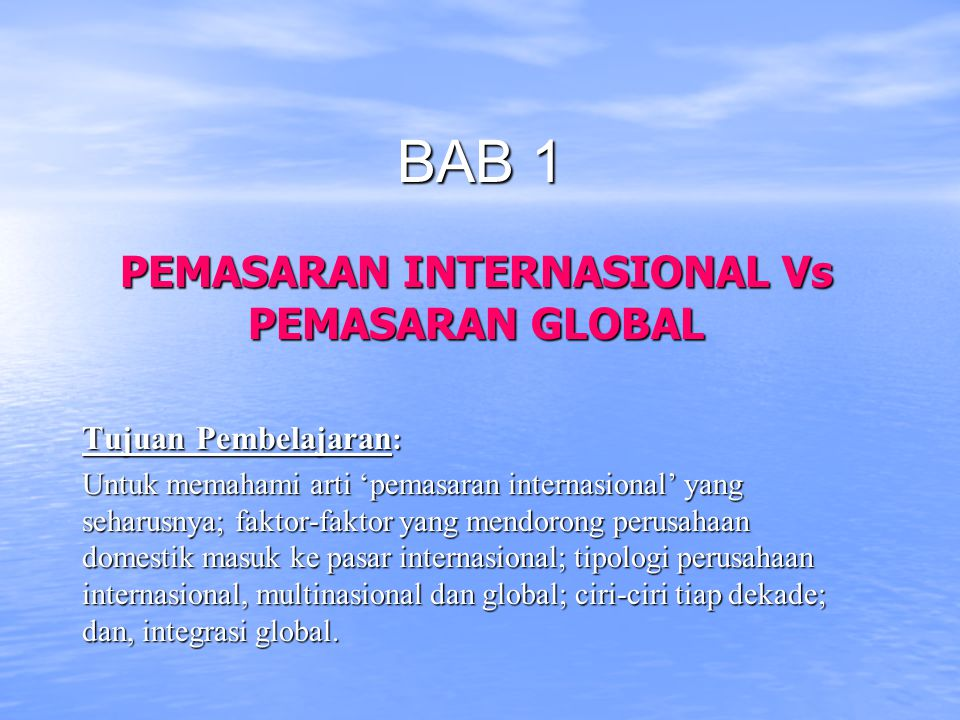 PEMASARAN INTERNASIONAL Vs PEMASARAN GLOBAL