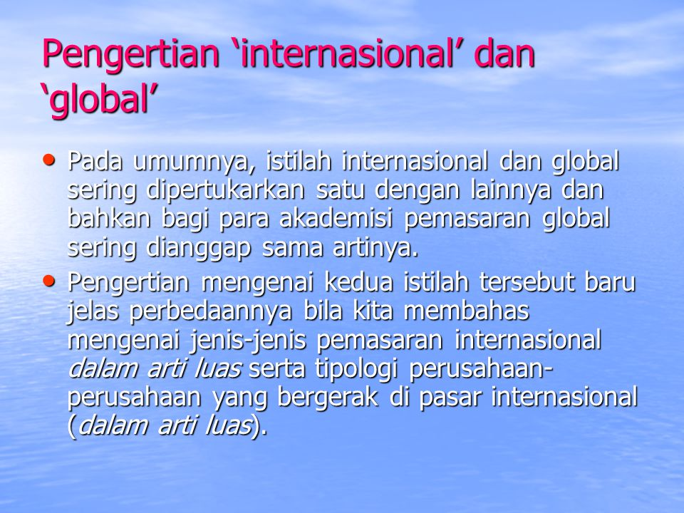 Pengertian 'internasional' dan 'global'