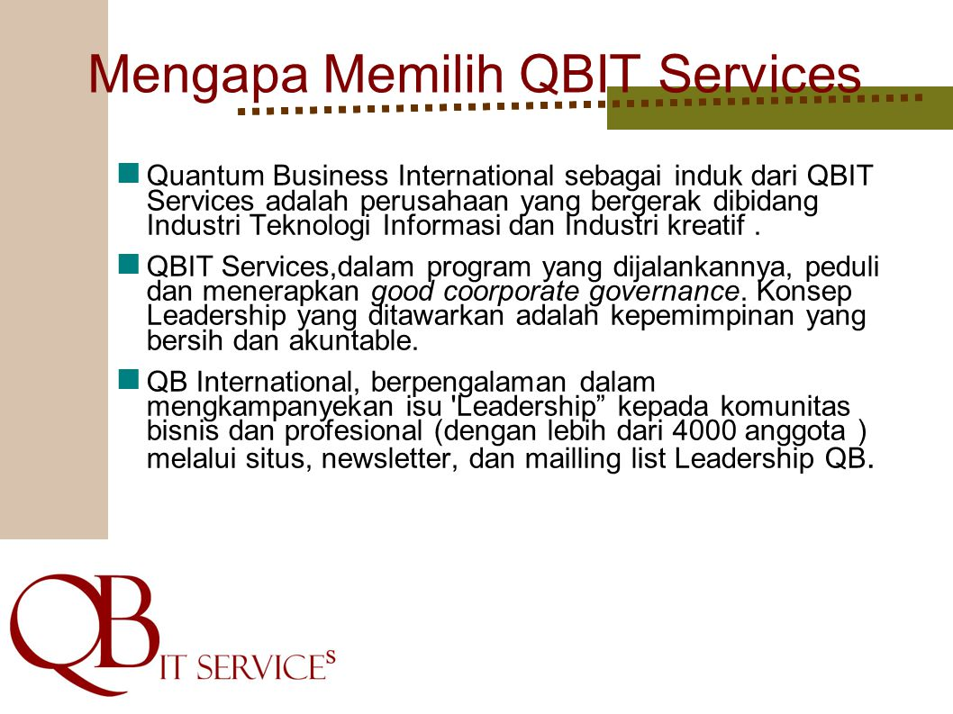 Mengapa Memilih QBIT Services