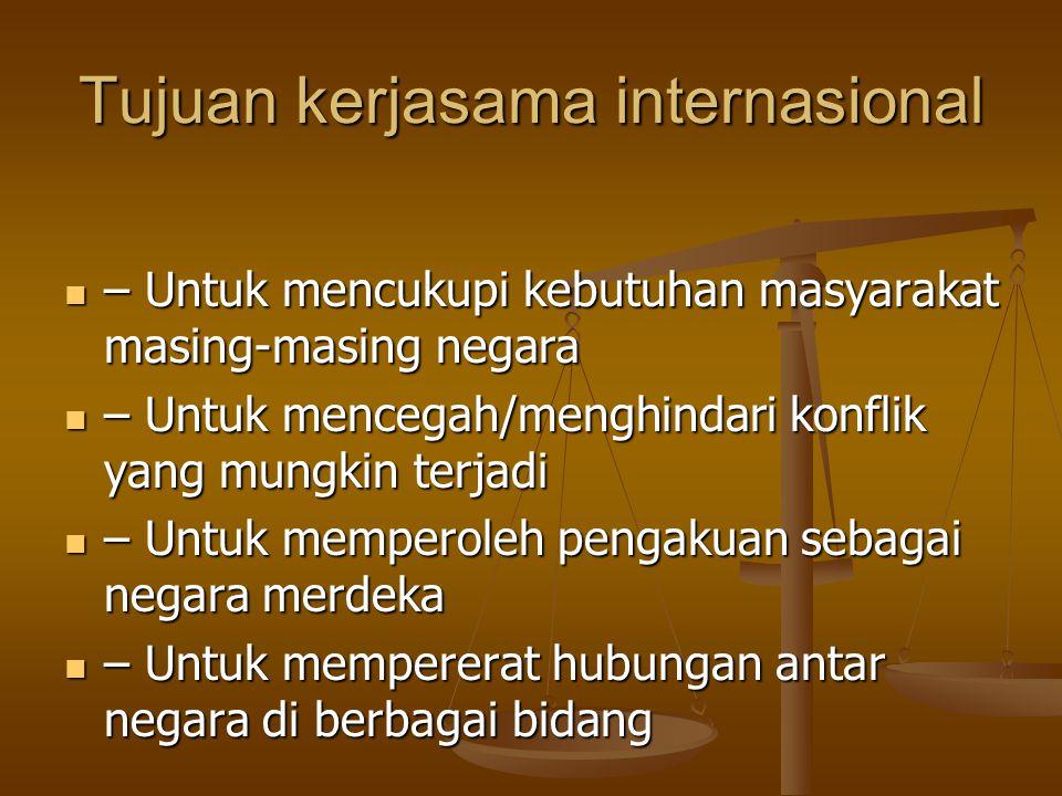 Tujuan kerjasama internasional