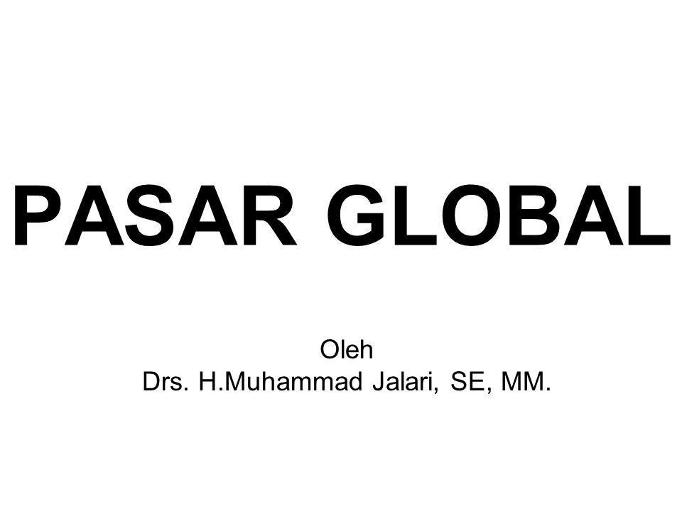 Oleh Drs. H.Muhammad Jalari, SE, MM.