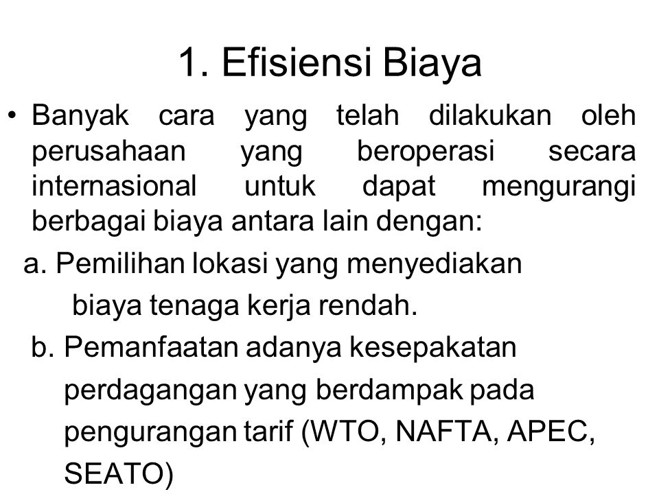 1. Efisiensi Biaya