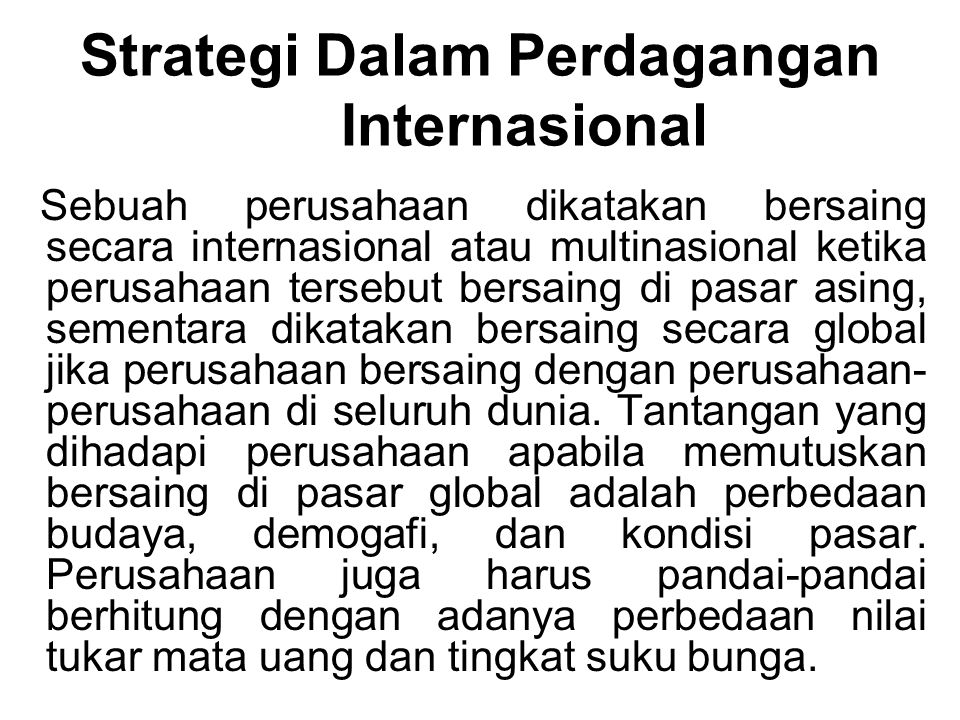 Strategi Dalam Perdagangan Internasional