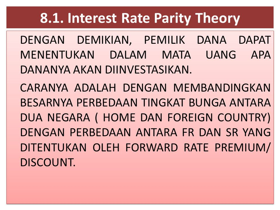 8.1. Interest Rate Parity Theory