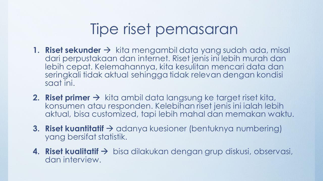 Tipe riset pemasaran