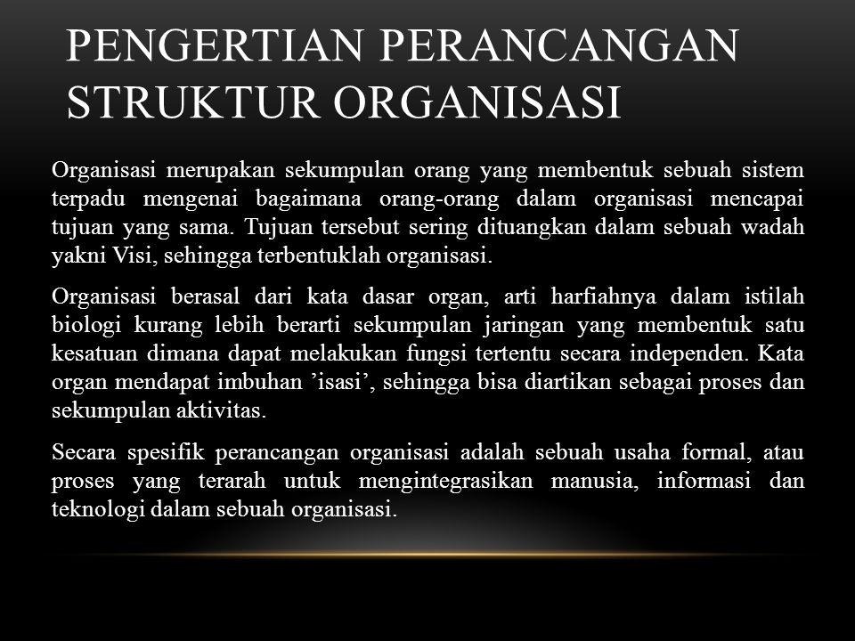 Pengertian Perancangan Struktur Organisasi