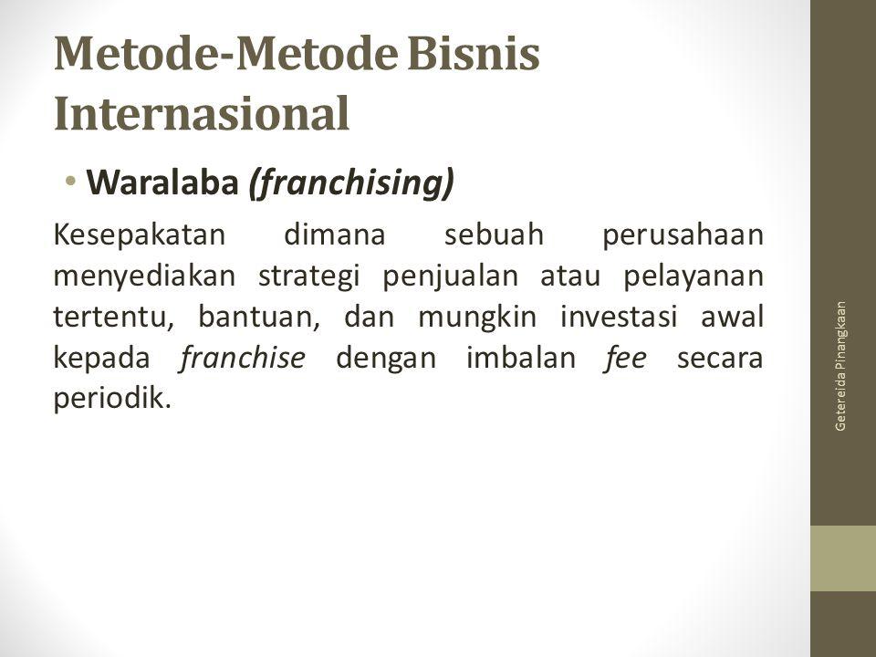 Metode-Metode Bisnis Internasional