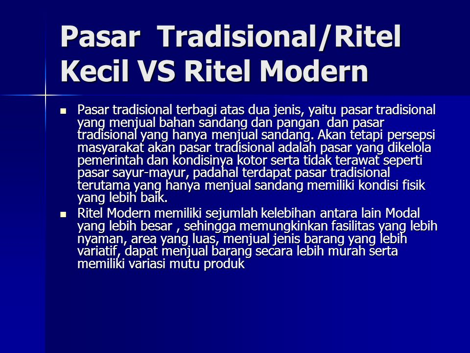 Pasar Tradisional/Ritel Kecil VS Ritel Modern