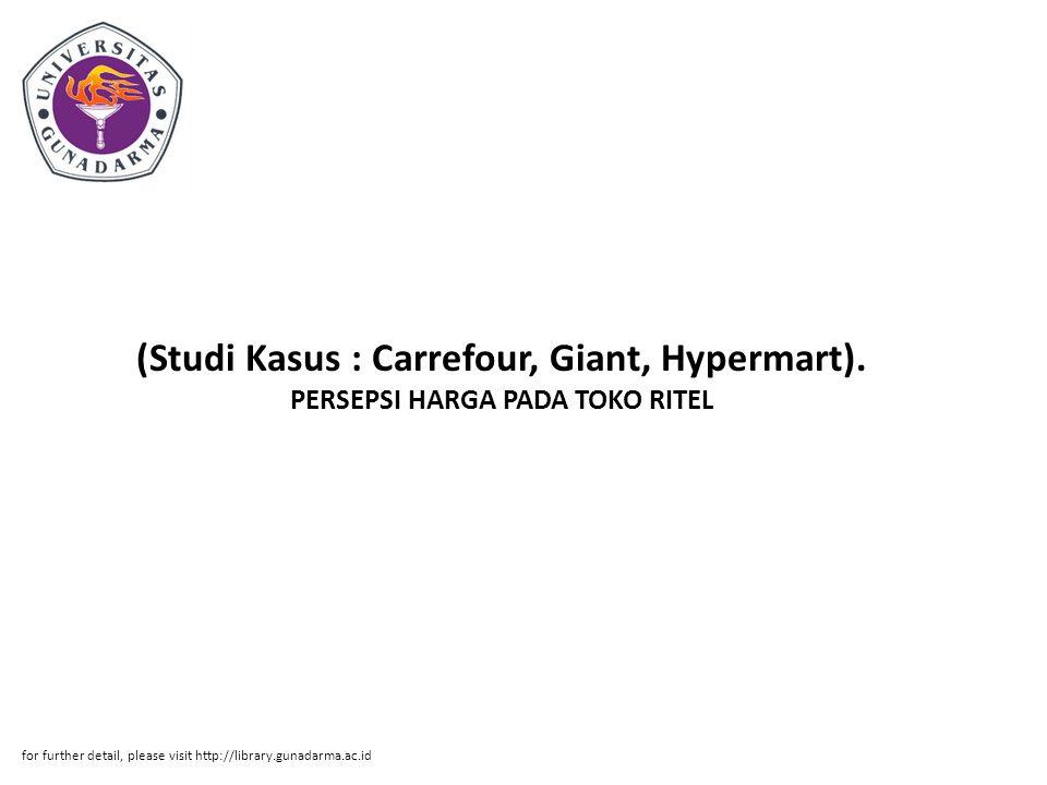 (Studi Kasus : Carrefour, Giant, Hypermart)