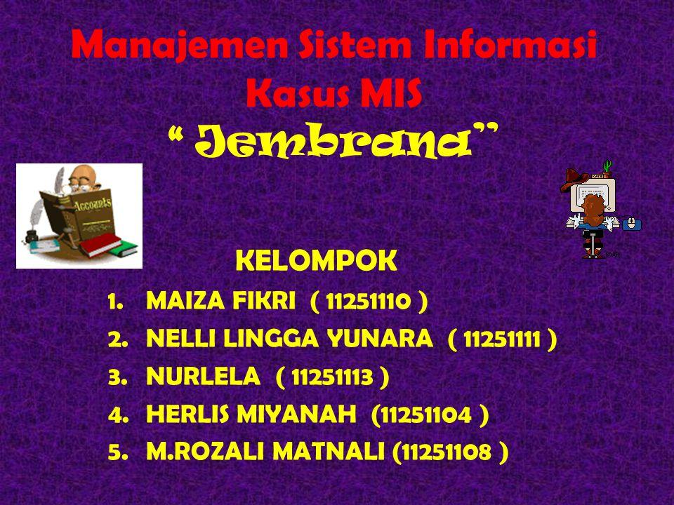 Manajemen Sistem Informasi Kasus MIS Jembrana