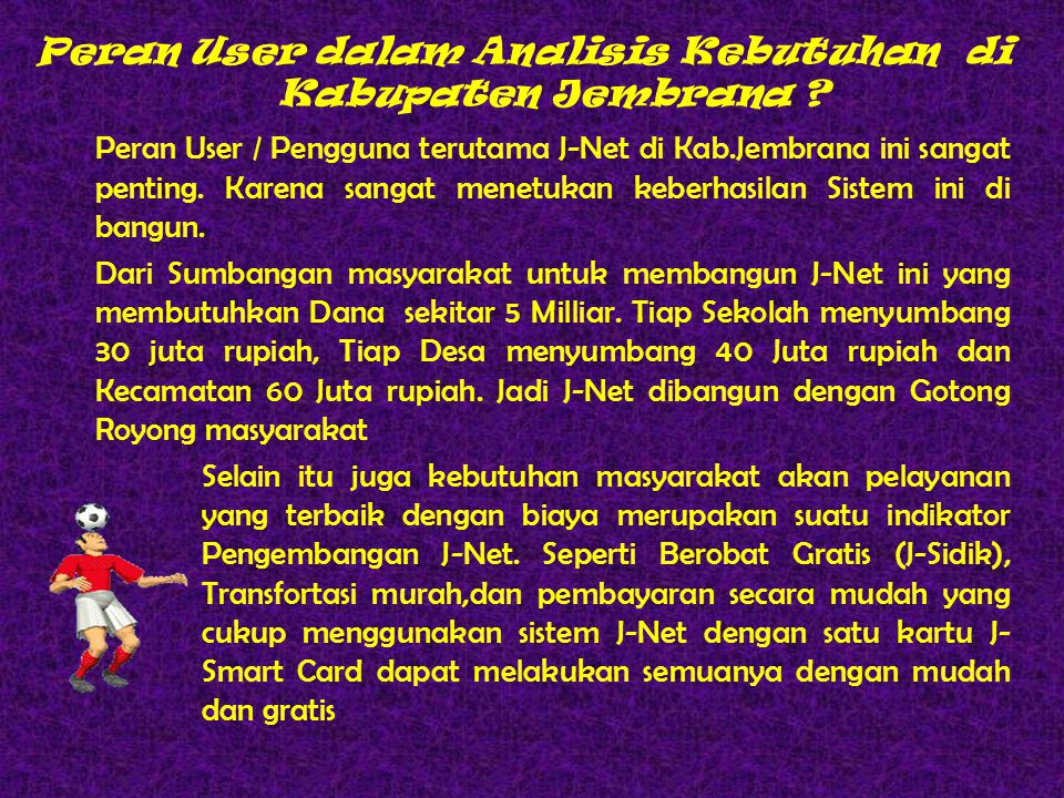 Peran User dalam Analisis Kebutuhan di Kabupaten Jembrana