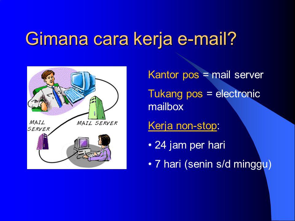 Gimana cara kerja e-mail